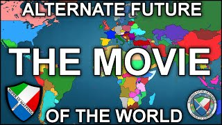 Download Alternate Future of the World: The Movie Video