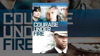 Download Courage Under Fire Video