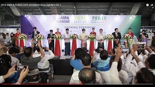 Download 2018 AMPA & POWER EXPO MYANMAR Show Highlight DAY 1 Video