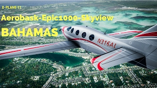 Download X-Plane 11 - Epic 1000 Skyview - First Look Flight - Grand Bahama to Nassau (Ortho4XP) Video