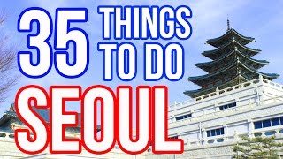 Download 35 Things To Do in Seoul, Korea (Seoul Attractions 2015) Video