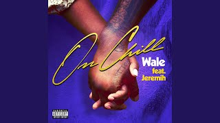 Download On Chill (feat. Jeremih) Video