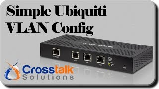 Download Simple Ubiquiti VLAN Config Video