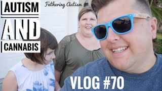 Download Autism and CBD Oil | Cannabis Help With Anxiety? | Fathering Autism Vlog #70 Video