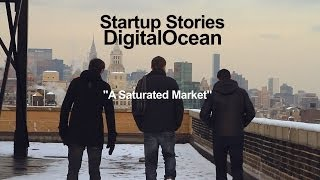 Download Startup Stories - DigitalOcean - Saturated Market Video