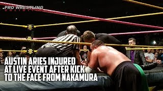 Download Austin Aries Injured At NXT Live Event After Kick To The Face From Nakamura (VIDEO) Video