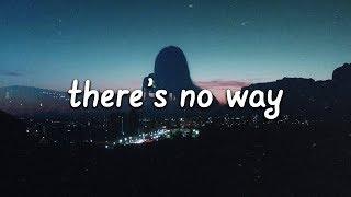 Download Lauv - There's No Way (Lyrics) ft. Julia Michaels 💙 Video
