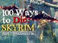 Download 100 Ways to Die in Skyrim (Part 1) Video