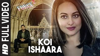 Download Koi Ishaara Full Video Song | Force 2 | John Abraham, Sonakshi Sinha, Amaal Mallik | Armaan Malik Video