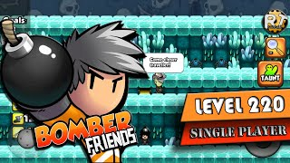 Download Bomber Friends - Single Player Level 220 [boss] [Last Level] Video