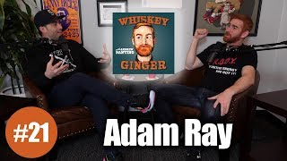 Download Whiskey Ginger - Adam Ray - #021 Video