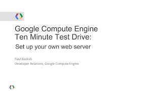 Download Google Compute Engine - Ten Minute Test Drive: Set Up your own Web Server Video