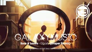 Download Sons & Lovers - Ghosts (Draper Remix) Video