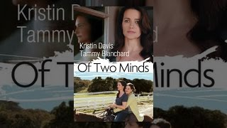 Download Of Two Minds Video