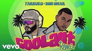 Download Farruko, Don Omar - Coolant (Remix - Audio) Video