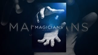 Download Magicians: Life in the Impossible Video