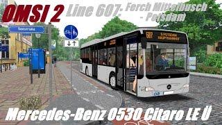 Download OMSI 2 • Line 607: Ferch Mittelbusch - Potsdam • Mercedes-Benz O530 Citaro LE Ü Video