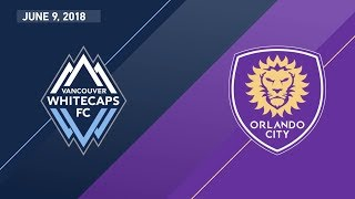 Download HIGHLIGHTS: Vancouver Whitecaps FC vs. Orlando City SC | June 9, 2018 Video