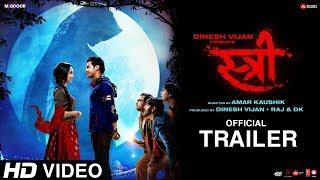 Download Stree Official Trailer | Rajkummar Rao, Shraddha Kapoor, Dinesh Vijan, Raj&DK, Amar Kaushik | Aug 31 Video