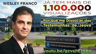 Download Porque me Dissociei das Testemunhas de Jeová (Wesley) Video
