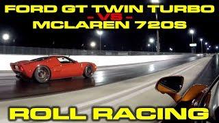 Download 1,000 HP Ford GT Twin Turbo vs McLaren 720S Roll Racing Video