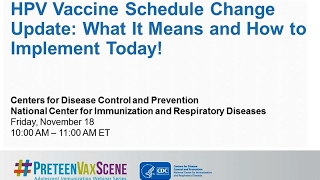 Download #PreteenVaxScene Webinar #8 HPV Vaccine Schedule Change Update Video