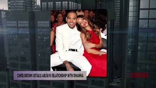 Download Chris Brown details abusive relationship with Rihanna | Rumor Report Video