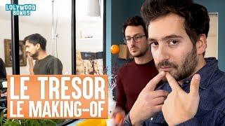 Download Le Trésor : Le Making-of Video