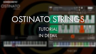 Download Ostinato Strings Tutorial - In Detail Video