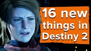 Download 16 new things in Destiny 2 - Destiny 2 gameplay Video