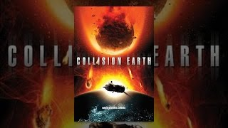 Download Collision Earth Video