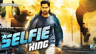 Download New South Indian Full Hindi Dubbed Movie - Selfie King (2018) Hindi Dubbed Movies 2018 Full Movie Video