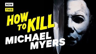 Download How to Kill Michael Myers | NowThis Nerd Video