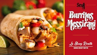 Download BURRITOS MESSICANI | Le Sexy Ricette Video