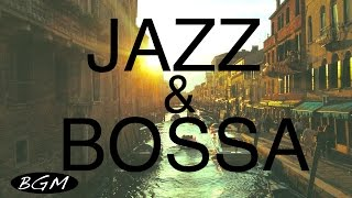 Download Jazz & Bossa Nova!! Background Music for Relaxing!!お部屋に音楽を!! Video