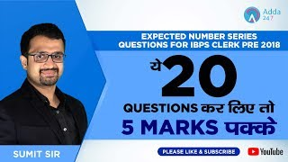 Download Expected Number Series Questions for IBPS Clerk Pre   ये 20 Questions कर लिए तो 5 marks पक्के Video