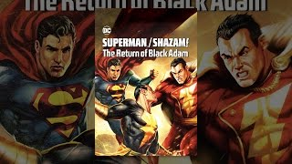 Download Superman/Shazam! The Return of Black Adam Video