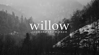 Download Lyrics + Vietsub || Willow || Jasmine Thompson Video