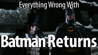 Download Everything Wrong With Batman Returns in 16 Minutes Or Less Video