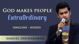 Download God Makes People Extraordinary (English - Hindi) | Samuel Dhinakaran Video