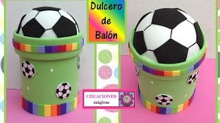 Download ♥♥DULCERO DE BALON DE FUT BOL♥♥-♥♥CREACIONES mágicas♥♥ Video