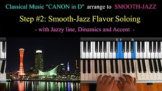 Download How To Classical Tune arrange to Smooth-Jazz Style - CANON in D Video