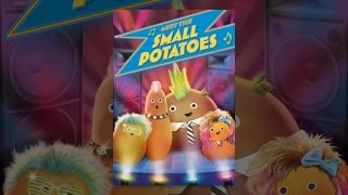 Download Meet the Small Potatoes Video