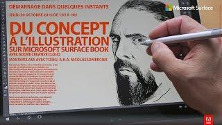 Download Masterclass : Du concept à l'illustration sur Microsoft Surface Book avec Tizieu  Adobe France Video