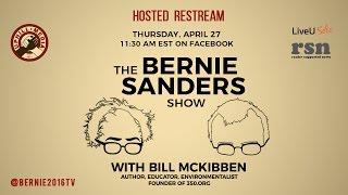 Download The Bernie Sanders Show with Bill McKibben - Live Re-stream Video
