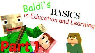 Download Baldi's Basics Part 1 : A Minecraft Animation (Ft. Stinkyink) Video