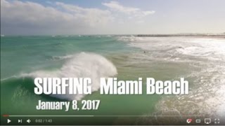 Download Surfing - Miami Beach - South Beach - January 2017 - Test Video