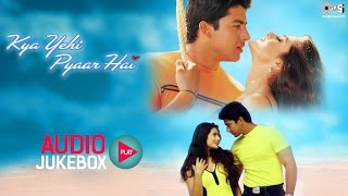 Download Kya Yehi Pyaar Hai Audio Songs Jukebox | Ameesha Patel, Aftab Shivdasani | Superhit Hindi Songs Video