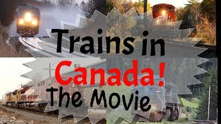 Download Trains in Canada the Movie ! Video