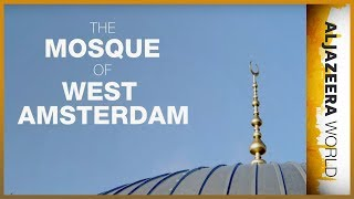 Download The Mosque of West Amsterdam - Al Jazeera World Video